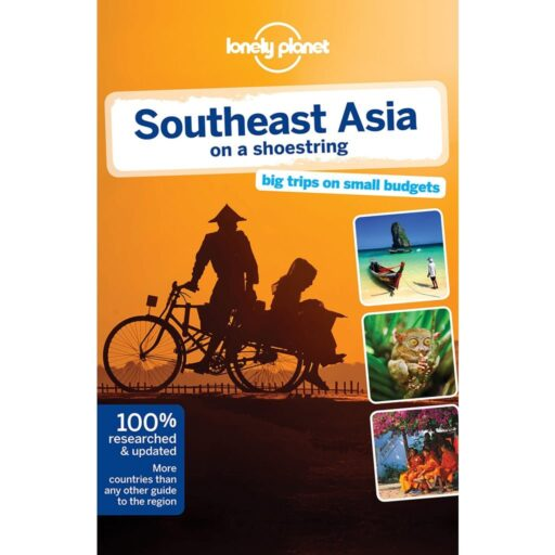 Lonely Planet Travel Guide – Southeast Asia on a Shoestring