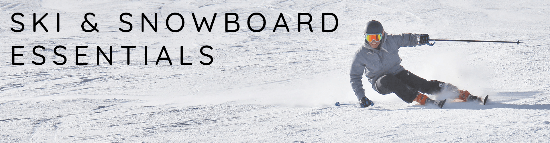 Ski and Snowboard Essentials