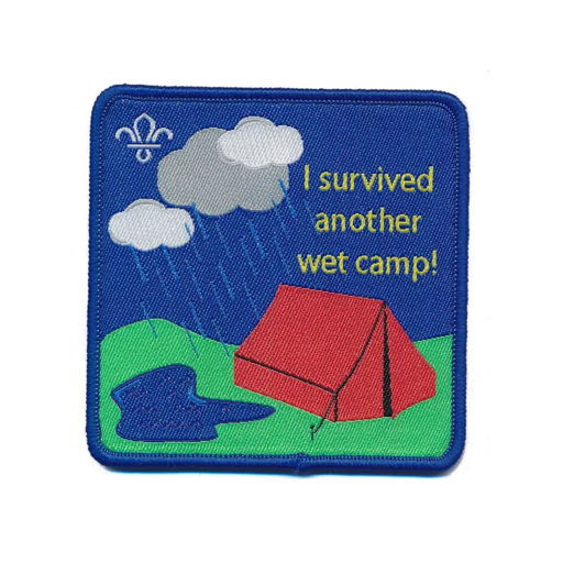 """I Survived Another Wet Camp"" Fun Badge"