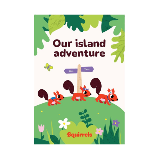 Squirrels Our Island Adventure Book